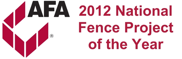 AFA 2012 National Fence Project of the Year Award